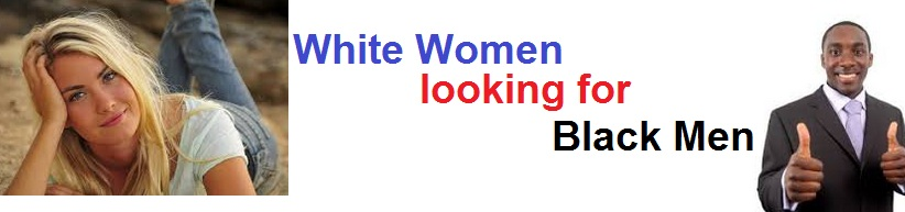 white women looking for black guys